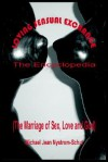 Loving Sensual Exchange the Encyclopedia: The Marriage of Sex, Love and God - Michael Jean Nystrom-Schut