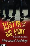 Justin And The Big Fight - Bernard Ashley, Nick Ward