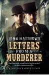 Letters From a Murderer: Introducing Jameson & Argenti - John Mathews