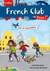 French Club Book 1. - Rosi McNab