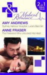 Luca's Bad Girl: the Firebrand Who Unlocked His Heart - Amy Andrews