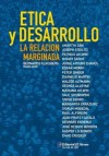 Etica y Desarrollo: La Relacion Marginada (Spanish Edition) - Bernardo Kliksberg, Joseph E. Stiglitz, Amartya Sen