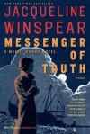 Messenger of Truth: A Maisie Dobbs Novel - Jacqueline Winspear