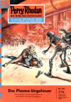 Perry Rhodan 103: Das Plasma-Ungeheuer - Kurt Brand