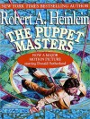 The Puppet Masters (Audio) - Robert A. Heinlein, Lloyd James