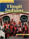 Tlingit Indians (Native Americans) - Suzanne Morgan Williams
