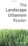 The Landscape Urbanism Reader - Charles Waldheim