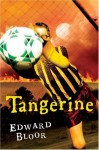 Tangerine - Edward Bloor, Danny De Vito