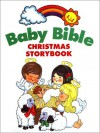 Baby Bible Christmas Storybook - Robin Currie