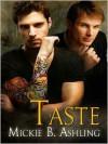 Taste - Mickie B. Ashling