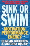 Sink or Swim: The Self-Help Book for Men Who Never Read Them - Duncan Goodhew, Victoria Hislop