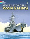 World War II Warships (Dover History Coloring Book) - John Batchelor