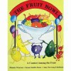 Vegetable Soup/The Fruit Bowl: The Nutritional ABC's/A Contest Among the Fruit - Dianne Warren, Susan Smith Jones