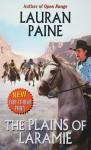 The Plains of Laramie - Lauran Paine