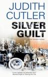 Silver Guilt - Judith Cutler