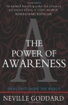 The Power of Awareness: Ideas That Shape the World - Neville Goddard