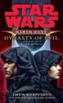 Dynasty of Evil - Drew Karpyshyn