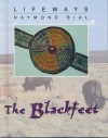 The Blackfeet - Raymond Bial