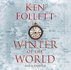 Winter of the World (The Century Trilogy) - John Lee, Ken Follett