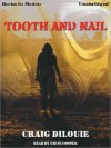Tooth and Nail (MP3 Book) - Craig DiLouie, Steve Cooper