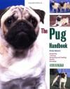 The Pug Handbook (Barron's Pet Handbooks) - Brenda Belmonte, Michele Earle-Bridges