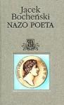 Nazo poeta (Trylogia rzymska, #2) - Jacek Bocheński
