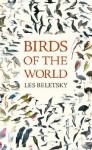 Birds of the World - Les Beletsky