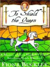 To Shield the Queen: A Mystery in Queen Elizabeth I's Court, Introducing Ursula Blanchard (MP3 Book) - Fiona Buckley, Nadia May