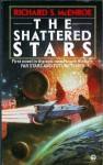 The Shattered Stars - Richard S. McEnroe