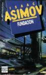 Fundacion (Fundacion, #1) - Isaac Asimov