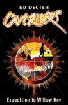 Expedition to Willow Key (Outriders) - Ed Decter