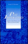 Past Imperatives: Studies In The History And Theory Of Jewish Ethics - Louis E. Newman