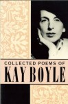 Collected Poems - Kay Boyle