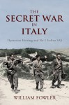 The Secret War in Italy - Will Fowler