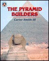 The Pyramid Builders - Carter Smith