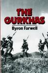 The Gurkhas - Byron Farwell