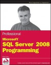 Professional Microsoft SQL Server 2008 Programming - Robert Vieira