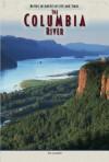 Columbia River - Tom Lashnits, Tim McNeese