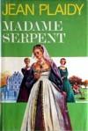 Madame Serpent - Jean Plaidy