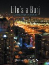 Life's a Burj: Living high in Dubai - Richard Plant