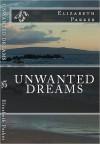 Unwanted Dreams - Elizabeth Parker
