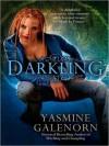 Darkling (Otherworld / Sisters of the Moon #3) - Yasmine Galenorn, Cassandra Campbell