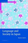 Language and Society in Japan - Nanette Gottlieb, Harumi Befu, Wolfgang Seifert