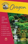 Hidden Oregon: Including Portland, the Coast, Cascades, and Columbia River Gorge - Maria Lenhart