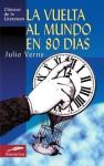 La Vuelta al Mundo en 80 Días - Jules Verne