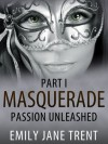 Passion Unleashed - Emily Jane Trent