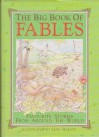 The Big Book Of Fables - Walter Jerrold, Charles Robinson, Jane Harvey, Aesop