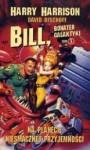 Bill, bohater Galaktyki. Na planecie niesmacznej przyjemności - Harry Harrison
