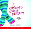 A Crooked Kind of Perfect - Linda Urban, Tai Ricci