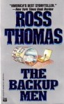 The Backup Men - Ross Thomas
